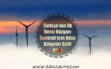 """Türkiye'nin İlk """"Deniz Rüzgarı"""" Santrali için Aday Bölgeler Belli Oldu"""