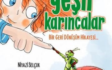 Geri Dönüşüm ve Evsel Atık Ayrıştırmayı Çocuklara Öğreten Kitap Dizisi: Yeşil Karıncalar