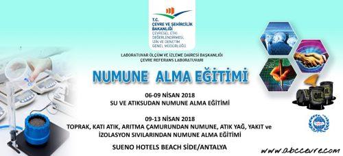 Numune Alma Eğitimi 06-13/04/2018 Tarihleri Arasında Antalya'da Düzenlenecek
